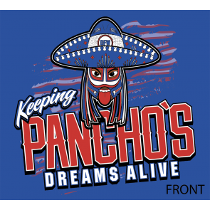 KEEPING PANCHO'S DREAMS ALIVE